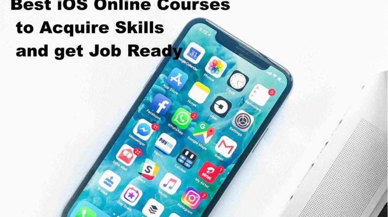Best iOS Development Online Courses - Acquire Skills and get Job